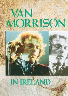 <i>Van Morrison in Ireland</i> 1981 video by Van Morrison