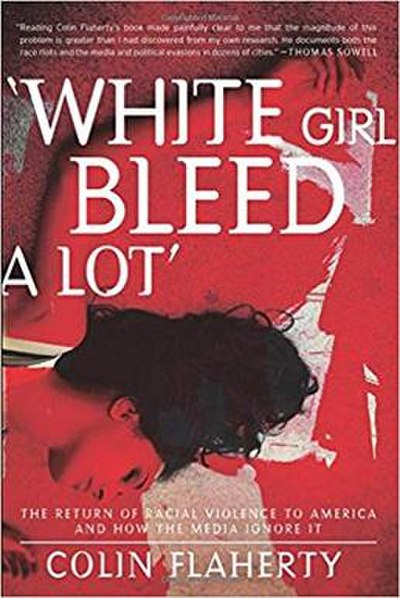 Picture of a book: White Girl Bleed A Lot