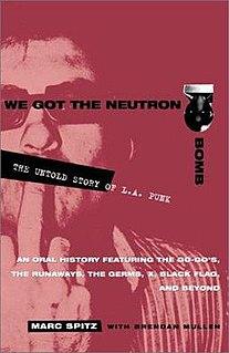 <i>We Got the Neutron Bomb</i> book by Marc Spitz