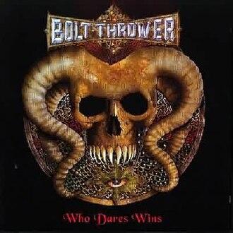 Who Dares Wins (album) - Image: Whodaresboltthrower