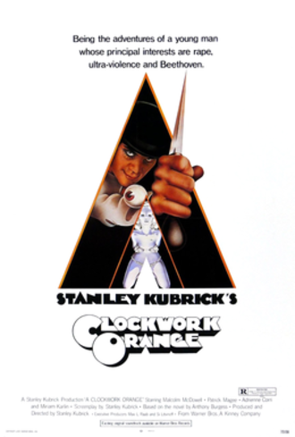 A Clockwork Orange (film) - Theatrical release poster by Bill Gold