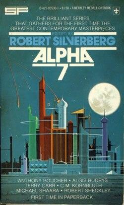 Alpha 7 (Robert Silverberg anthology)