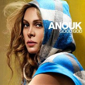 Good God (Anouk song) - Image: Anouk Good God