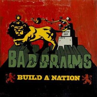 Build a Nation - Image: Bad Brains Build a Nation