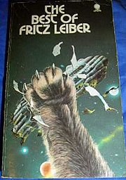 The Best of Fritz Leiber (1974), 1974 Sphere paperback edition. 368 pages