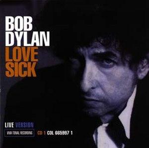 Love Sick (Bob Dylan song) - Image: Bob Dylan Love Sick