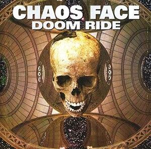 Doom Ride - Image: Chaos Face Doom Ride