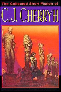 <i>The Collected Short Fiction of C. J. Cherryh</i> 2004 collection of short fiction by C. J. Cherryh