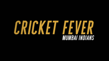 Cricket Fever Mumbai Indians title card.png
