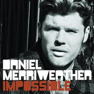 Impossible (Daniel Merriweather song) - Image: Daniel Merriweather Impossible