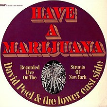 David Peel & The Lower East Side - Have a Marijuana.jpg