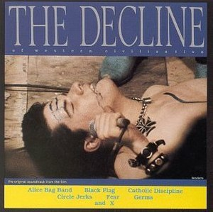 Punk rock in California - Decline Western Civilization album cover