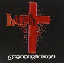 Deconstructed (Bush album) - Wikipedia