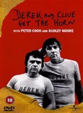 Derek and Clive Get the Horn - Image: Derek and Clive get the Horn DVD cover