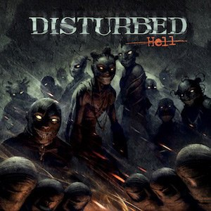 Hell (Disturbed song) - Image: Disturbed Hell