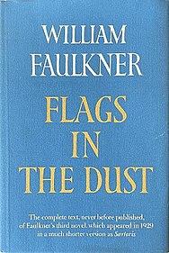 <i>Flags in the Dust</i> novel by William Faulkner