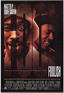 <i>Foolish</i> (film) 1999 film by Dave Meyers