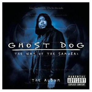 Ghost Dog: The Way of the Samurai (soundtrack) - Image: Ghostdogsoundtrackus
