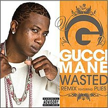 57ab866b6e68 Wasted (Gucci Mane song) - Wikipedia