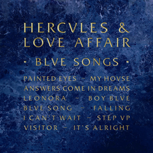 Hercules and Love Affair - Blue Songs.png