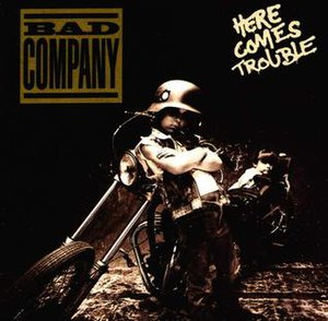 Here Comes Trouble (Bad Company album) - Image: Here Comes Trouble 1992