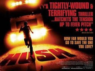<i>Hush</i> (2008 film) 2009 British horror/thriller film directed by Mark Tonderai