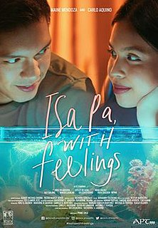 <i>Isa Pa with Feelings</i> Filipino romantic-comedy film by Prime Cruz