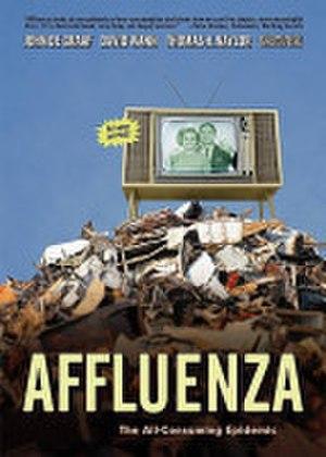 Affluenza: The All-Consuming Epidemic - Image: John De Graaf Affluenza The All Consuming Epidemic