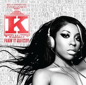 Fakin' It (K. Michelle song) - Image: K. Michelle Fakin' It