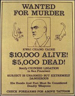 Kwai Chang Caine - Kung Fu wanted poster