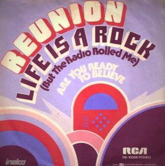 Life Is a Rock (But the Radio Rolled Me) - Image: Life Is a Rock (But the Radio Rolled Me) Reunion