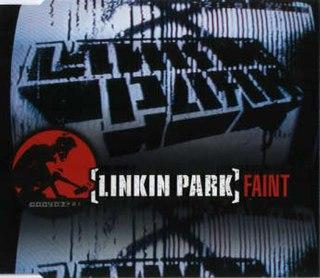 Faint (song) single by Linkin Park