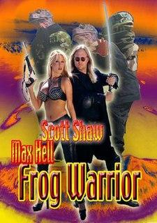 <i>Max Hell Frog Warrior</i> 1996 film by Scott Shaw, Donald G. Jackson