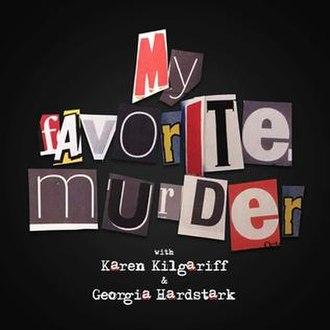 My Favorite Murder - Image: My Favorite Murder Podcast Logo