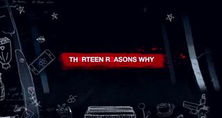 <i>13 Reasons Why</i> 2017 American teen drama streaming television series