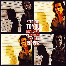 Nick Cave - Straight to You.jpg