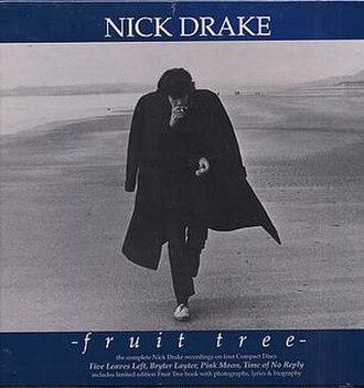 Fruit Tree (box set) - Image: Nick Drake Fruit Tree 1