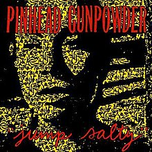 Pinhead Gunpowder - Jump Salty.jpg