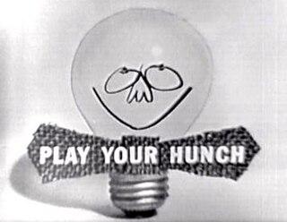 <i>Play Your Hunch</i>
