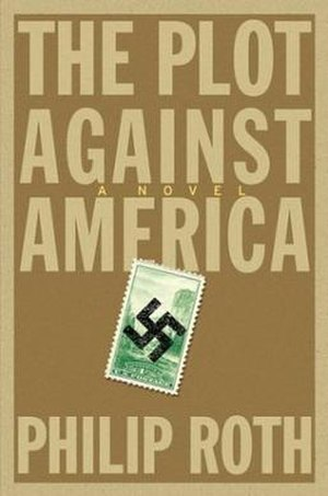 The Plot Against America - Dust jacket of first U.S. edition