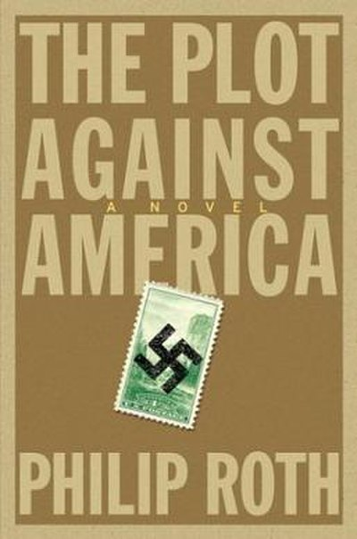 Picture of a book: The Plot Against America