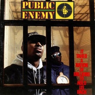 New school hip hop - Image: Public Enemy It Takesa Nationof Millionsto Hold Us Back