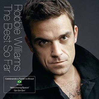 Greatest Hits (Robbie Williams album) - Image: Robbie williams the best so far