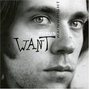 Want (Rufus Wainwright album) - Image: Rufus Wainwright Want album cover