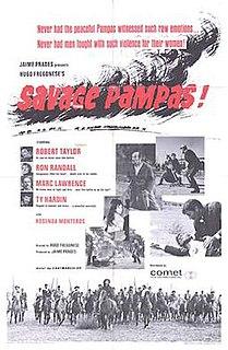 <i>Savage Pampas</i> (1966 film) 1966 film by Hugo Fregonese