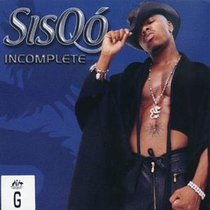 Incomplete (Sisqó song) - Image: Sisqo incomplete