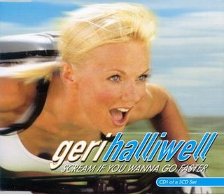 Scream If You Wanna Go Faster (song) 2001 single by Geri Halliwell