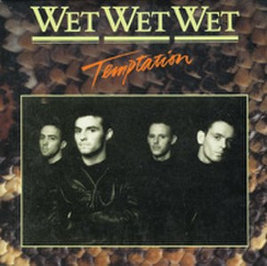 Temptation (Wet Wet Wet song) - Image: Temptation Wets