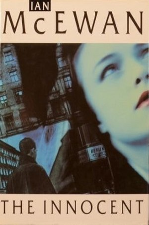 The Innocent (McEwan novel) - First edition (UK)