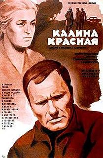<i>The Red Snowball Tree</i> 1974 film by Vasily Shukshin